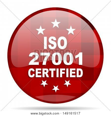 iso 27001 red round glossy modern design web icon