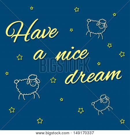 Have a nice dream card. Vector with sheeps and stars