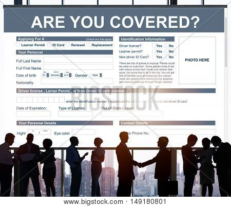 Are You Covered Insurance Application Concept