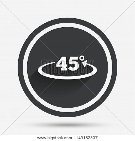 Angle 45 degrees sign icon. Geometry math symbol. Circle flat button with shadow and border. Vector