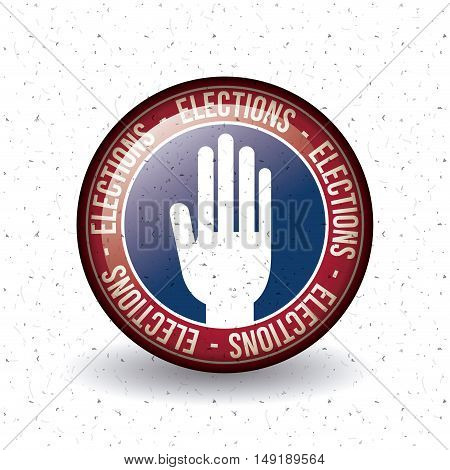 Hand inside button icon. Vote election nation and government theme. Colorful design. Vector illustration