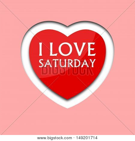 I love saturday, font type with heart