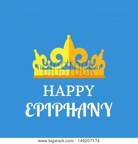 Happy epiphany poster or greating card. Vector illustration