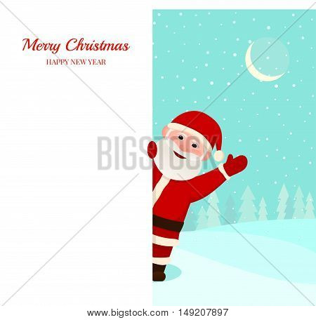 Happy Santa with white banner. Winter landscape with falling snow after him. Greeting card or background poster with place for your message. Merry christmas and Happy new year vector illustration