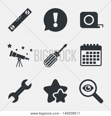 Screwdriver and wrench key tool icons. Bubble level and tape measure roulette sign symbols. Attention, investigate and stars icons. Telescope and calendar signs. Vector