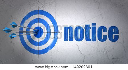 Success law concept: arrows hitting the center of target, Blue Notice on wall background, 3D rendering