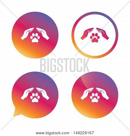 Protection of animals sign icon. Hands protect paw symbol. Shelter for dogs. Animals insurance. Gradient buttons with flat icon. Speech bubble sign. Vector