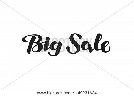 Big Sale lettering. Hand-drawn inscription calligraphy. Vector illustration