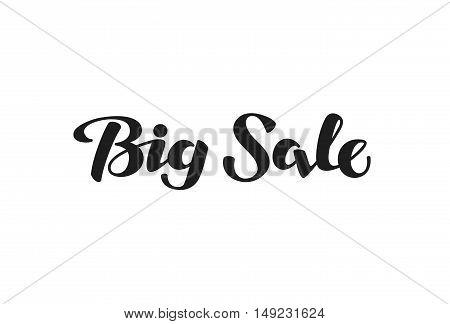 Big Sale lettering. Hand-drawn inscription calligraphy. Vector illustration