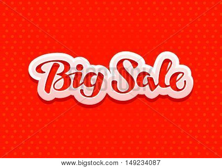 Big Sale lettering. Design Christmas sales, banner. Vector illustration