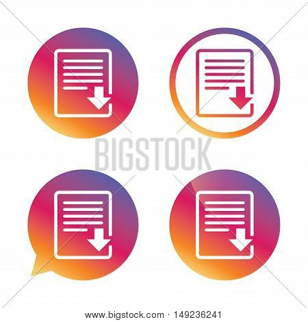 Download file icon. File document symbol. Gradient buttons with flat icon. Speech bubble sign. Vector