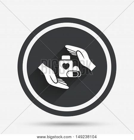 Medical insurance sign icon. Hand holds pills bottle drugs. Health Insurance. Circle flat button with shadow and border. Vector
