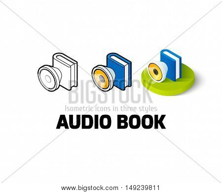 Audio book icon, vector symbol in flat, outline and isometric style