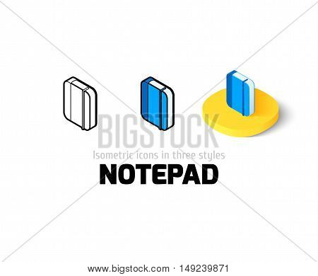 Notepad icon, vector symbol in flat, outline and isometric style