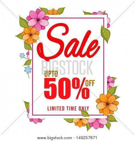Beautiful Sale Poster, Banner, Flyer or Pamphlet design with 50% Discount Offer for Limited Time Only and creative colorful Flowers.