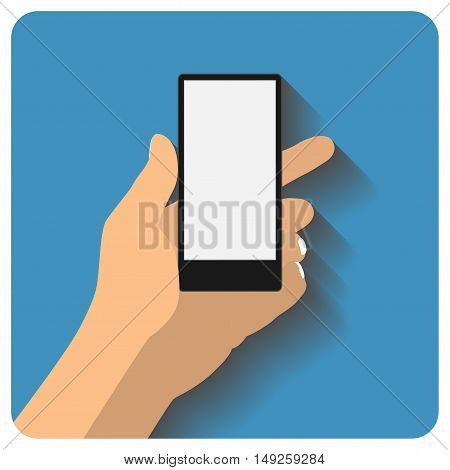 Hand holding smartphone with blank screen. Using mobile smart phone, flat design concept. vector illustration