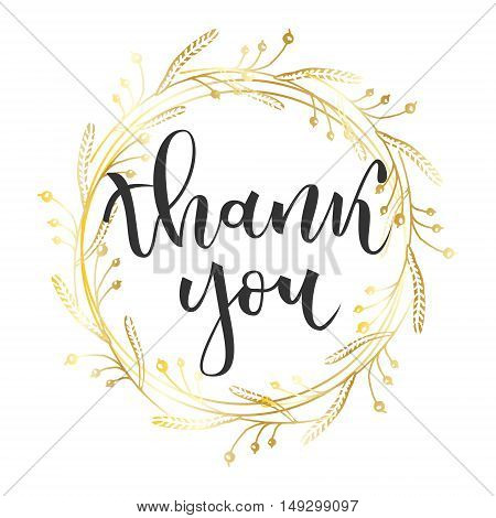 Thank you hand lettering greeting with gold floral wreath on white background