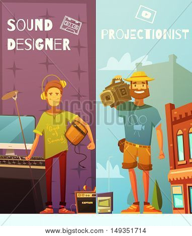 Two vertical cartoon banners with funny projectionist with camera on shoulder and sound designer with headphones console and microphone flat vector illustration