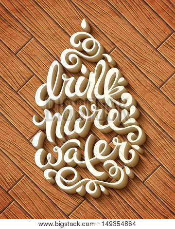 Drink more water poster with hand-drawn lettering, vector illustration