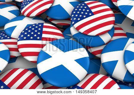 Usa And Scotland Badges Background - Pile Of American And Scottish Flag Buttons 3D Illustration