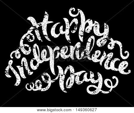 Happy independence day, hand drawn lettering, vector illustration