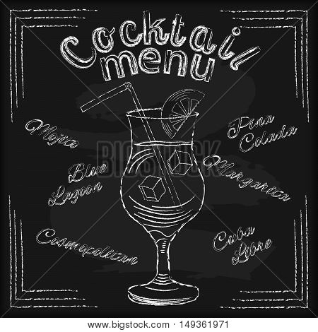 White chalk lettering Cocktail menu with glass drawing on black chalkboard background vector illustration