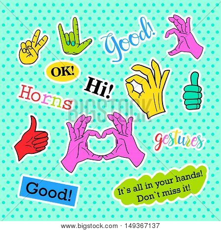 Fashion patch badges. Hands set. Stickers, pins, patches and handwritten notes collection in cartoon 80s-90s comic style. Trend. Vector illustration isolated. Vector clip art.