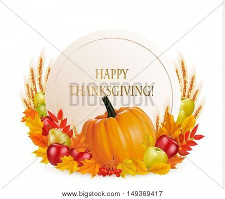 Happy Thanksgiving background with colorful autumn leaves and fruits. Vector.