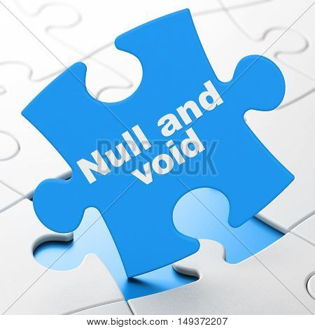 Law concept: Null And Void on Blue puzzle pieces background, 3D rendering