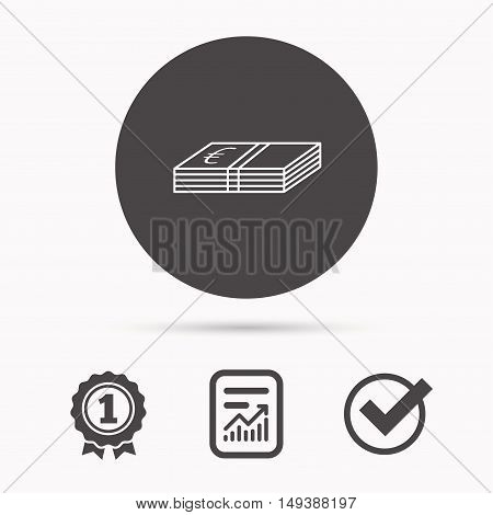 Cash icon. Euro money sign. EUR currency symbol. Report document, winner award and tick. Round circle button with icon. Vector