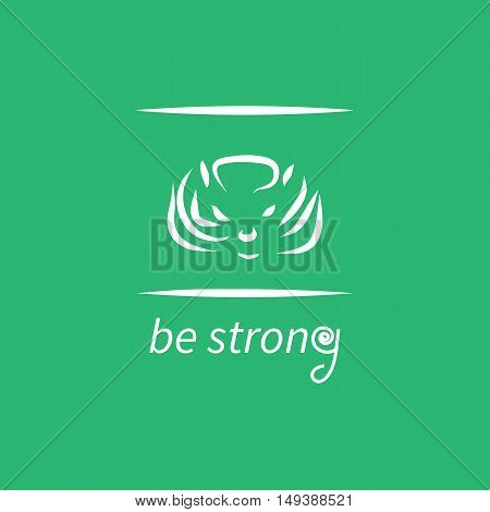 Motivation poster with text be strong and animal head in frame