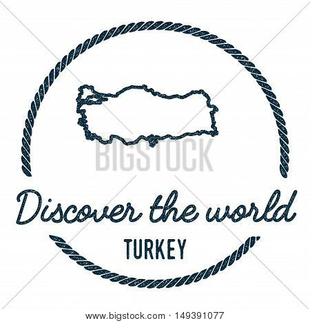 Turkey Map Outline. Vintage Discover The World Rubber Stamp With Turkey Map. Hipster Style Nautical