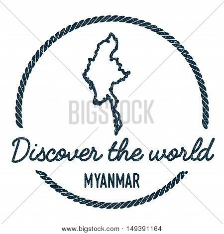 Myanmar Map Outline. Vintage Discover The World Rubber Stamp With Myanmar Map. Hipster Style Nautica