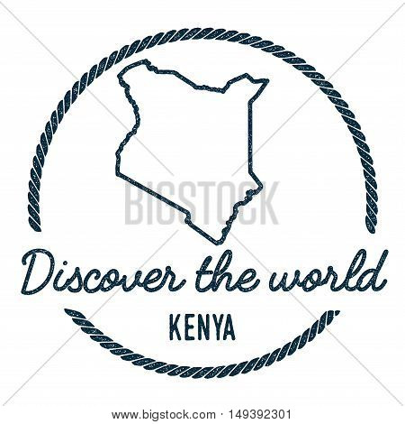 Kenya Map Outline. Vintage Discover The World Rubber Stamp With Kenya Map. Hipster Style Nautical Ru