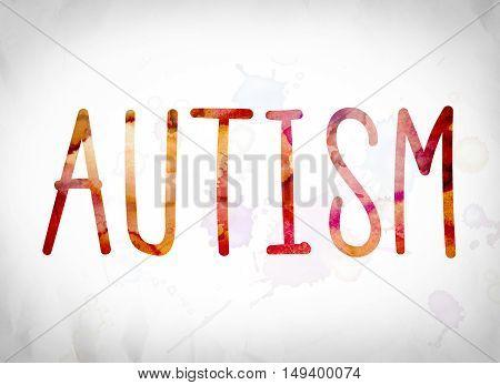 Autism Concept Watercolor Word Art