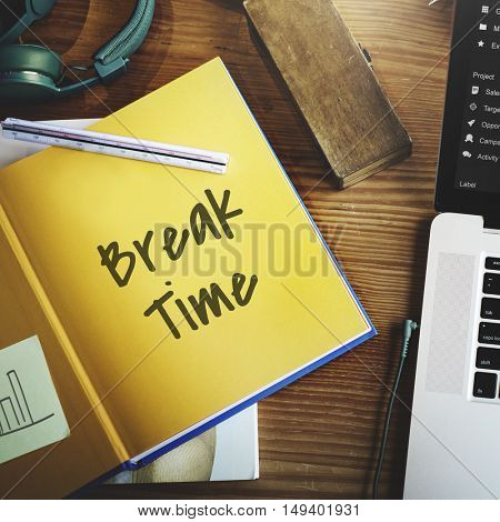 Break Time Positive Life Concept