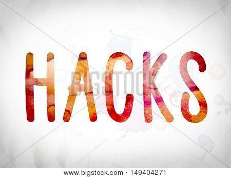 Hacks Concept Watercolor Word Art