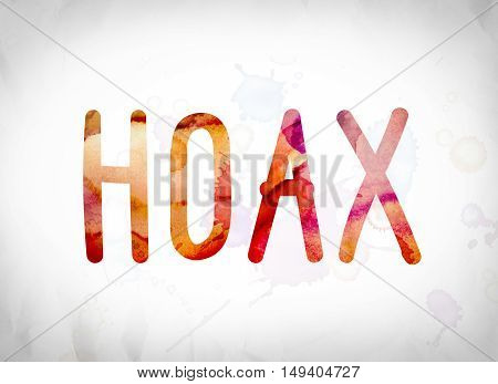 Hoax Concept Watercolor Word Art