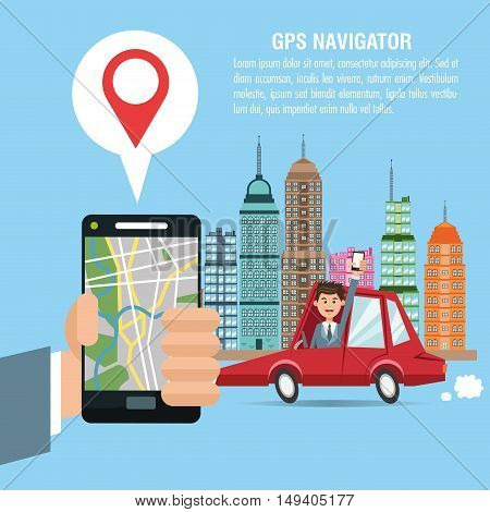 Cartoon man car city and smartphone. Gps navigator location travel and route heme. Colorful design. Vector illustration