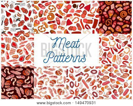 Meat and sausages seamless patterns. Vector pattern of butcher shop products and delicatessen ham, bacon, beefsteak, schnitzel, salami, pepperoni, wurst, meatloaf, jamon, bratwurst cow hatchet