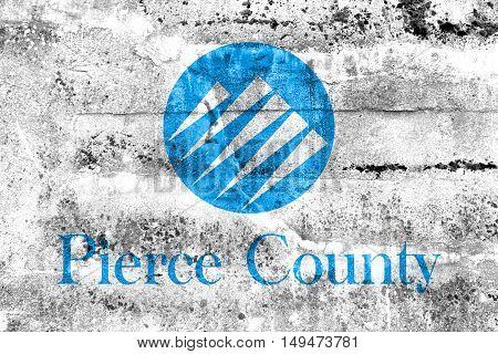 Flag Of Pierce County, Washington, Usa, Painted On Dirty Wall