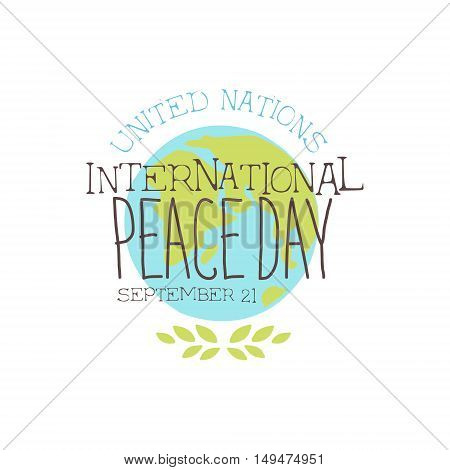 International Peace Day Label Designs In Pastel Colors. Vector Logo Templates With Text On White Background.