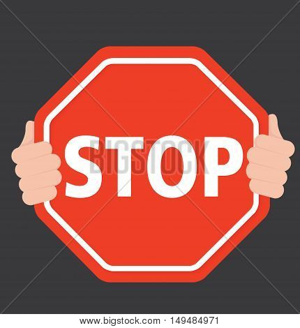 Hands Holding Stop Sign - Holding Stop Sign - Black Background - Flat Vector -