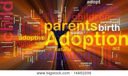 Word cloud concept illustration of  child adoption glowing light effect