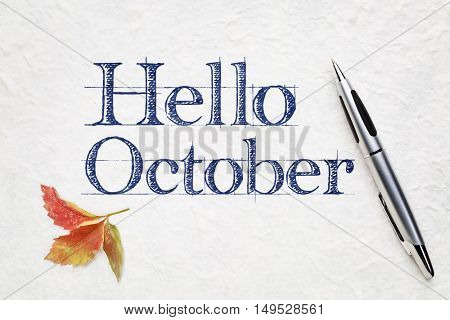 Hello October greeting card - handwriting on white lokta paper
