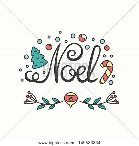 Noel Card. Winter Holiday Typography. Handdrawn Lettering. Frame With Line Art Christmas Elements. Background with Seasonal Greetings. Illustration for Congratulation Banners and Poster.