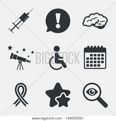 Medicine icons. Syringe, disabled, brain and ribbon signs. Breast cancer awareness symbol. Handicapped invalid. Attention, investigate and stars icons. Telescope and calendar signs. Vector
