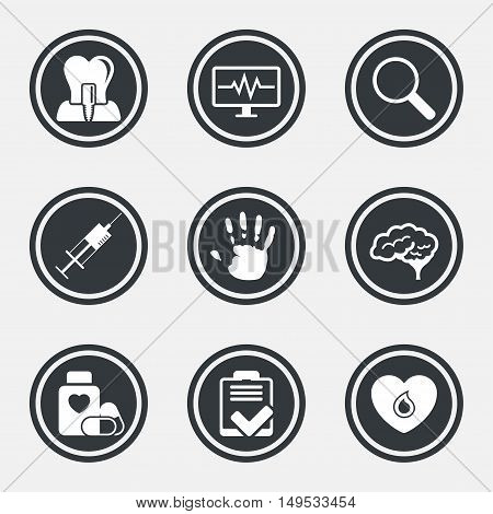 Medicine, medical health and diagnosis icons. Blood, syringe injection and neurology signs. Tooth implant, magnifier symbols. Circle flat buttons with icons and border. Vector