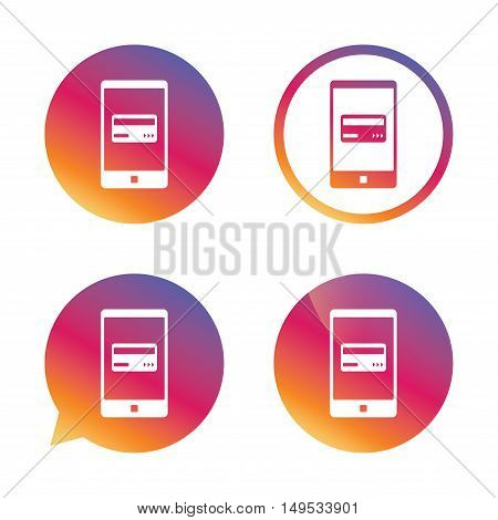 Mobile payments icon. Smartphone with credit card symbol. Gradient buttons with flat icon. Speech bubble sign. Vector