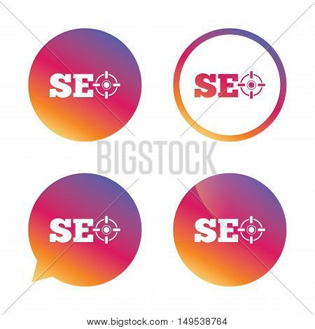 SEO sign icon. Search Engine Optimization symbol. Gradient buttons with flat icon. Speech bubble sign. Vector